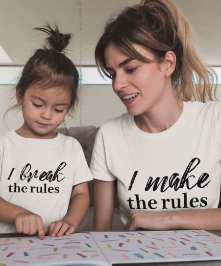 Make the Rules Break the Rules Shirts, Mother & Kid Shirts