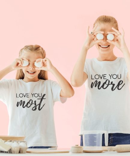 Love you More Love you Most, Mother & Kid Shirts, Mother's Day Gift
