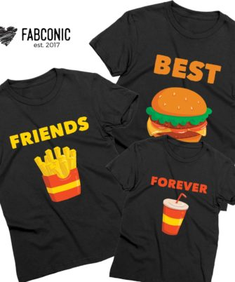 Best Friends Forever shirts, Burger, Fries, Coke, Family Shirts