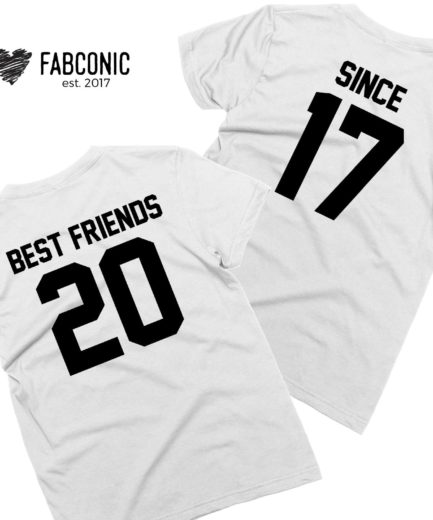 Best Friends Since, Matching Best Friends Shirts, Custom BFF Gift