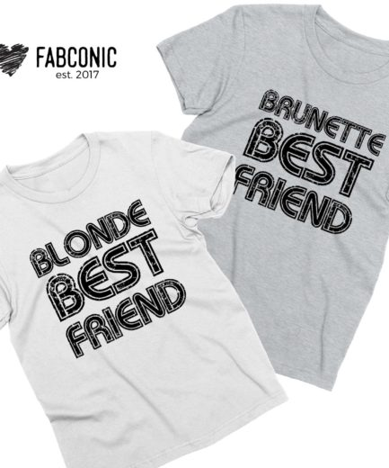 Blonde Best Friend Brunette Best Friend, Best Friends Matching Shirts