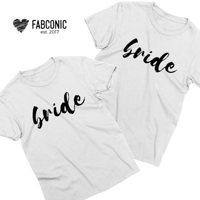Bride Bride Matching Shirts, Couple Shirts, LGBT Shirts