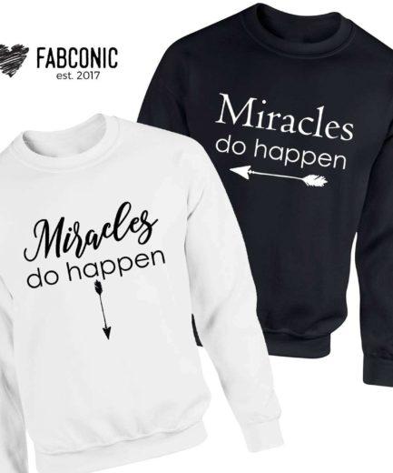 Pregnancy Couple Sweatshirts, Miracles Do Happen, Couple Sweatshirts