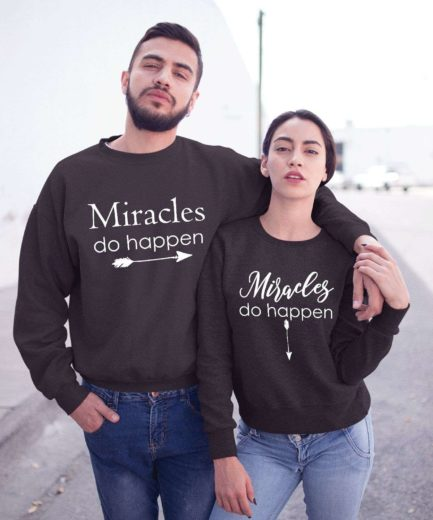 Pregnancy Couple Sweatshirts, Miracles Do Happen, Couple Sweatshirts