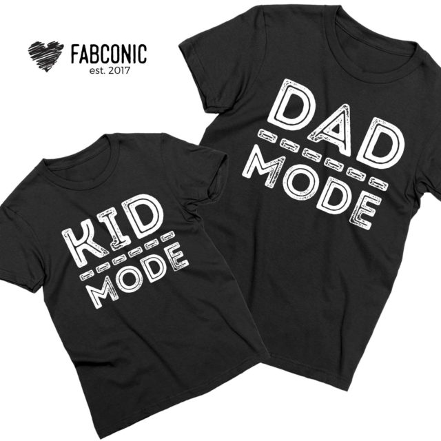 Dad Mode Kid Mode Shirts, Daddy and Me, Father's Day Gift