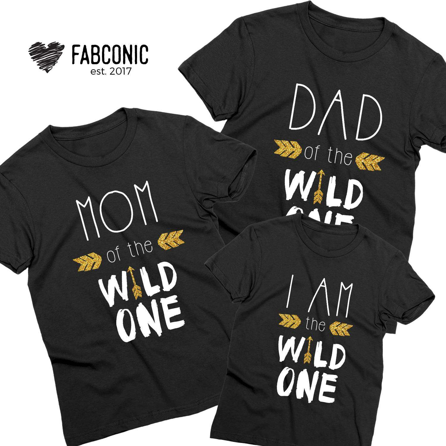 4b2d6439 Dad of the Wild One, Mom of the Wild One, I am the Wild One, Family ...