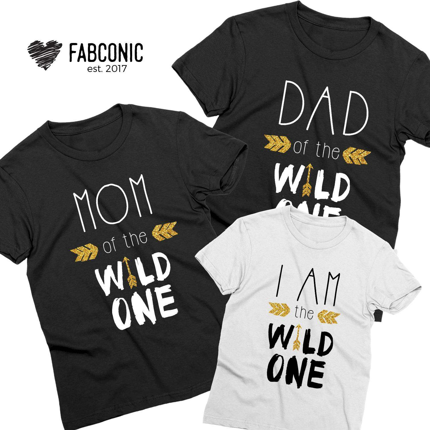 e8ec544a Dad of the Wild One, Mom of the Wild One, I am the Wild One, Family ...
