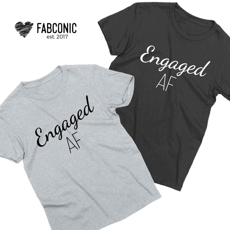 522a753928 Engaged AF Shirts Couple Matching Shirts Engagement Shirts