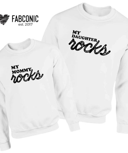 Mommy Daughter Sweatshirts, My Mommy Rocks My Daughter Rocks, Family Sweatshirts