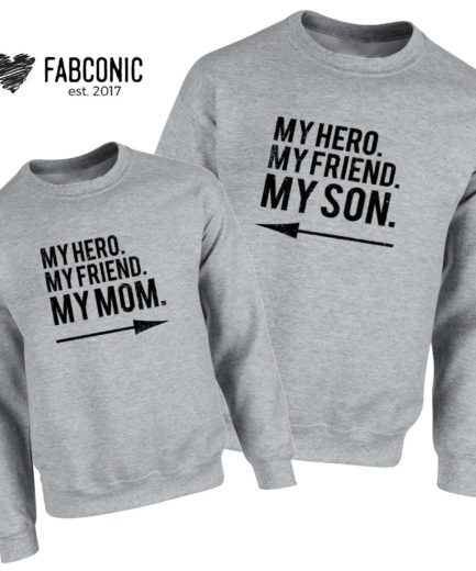 My Hero My Mom My Son Sweatshirts, Family Sweatshirts, Mother's Day Gifts