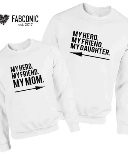 Mother's Day Sweatshirts, My Hero My Mom, My Hero My Daughter, Family Sweatshirts