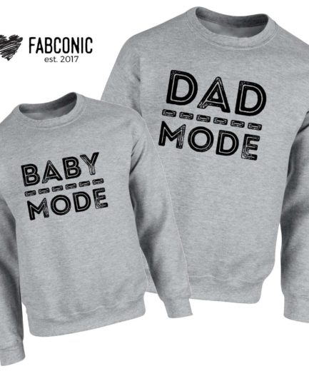 Dad Mode Baby Mode Sweatshirts, Family Matching Sweatshirts, Gift for Dad