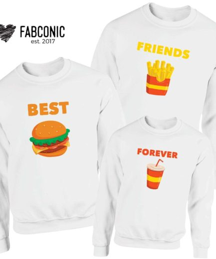 Best Friends Forever Family Sweatshirts, Burger Fries Coke, Matching Sweatshirts