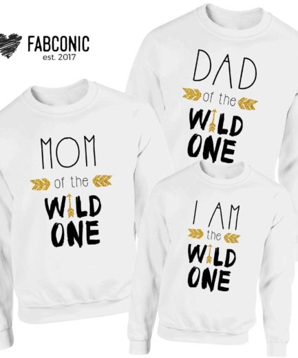 Wild One Sweatshirts, I am the wild one, Family Sweatshirts