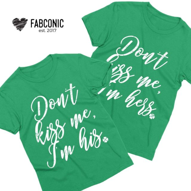 Couple St. Patrick's Day Shirts, Don't Kiss Me Irish Shirts