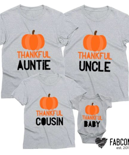 Thankful Auntie Uncle Cousin Baby, Family Shirts, Thanksgiving shirts
