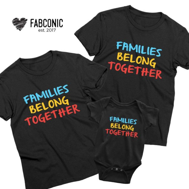 Families Belong Together, Sketch Style, Protest Family Shirts