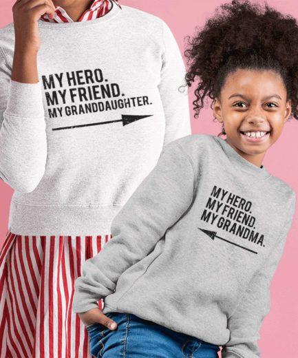 Grandma Gift Ideas, My Hero My Grandma My Granddaughter, Family Sweatshirts