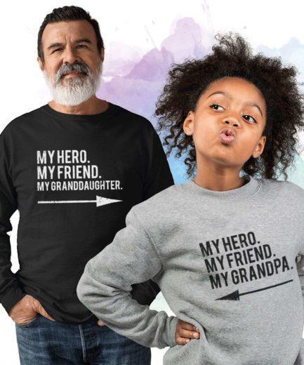 Grandpa Granddaughter Sweatshirts, My Hero My Grandpa My Granddaughter