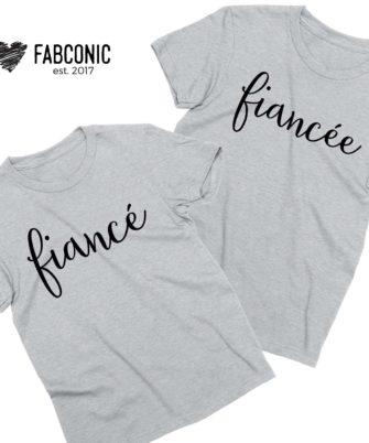 Fiance Fiancee Shirts, Couple Shirts, Engagement shirts