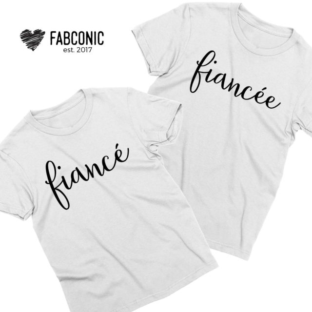 Fiance Fiancee Shirts, Couple Shirts, Engagement shirts