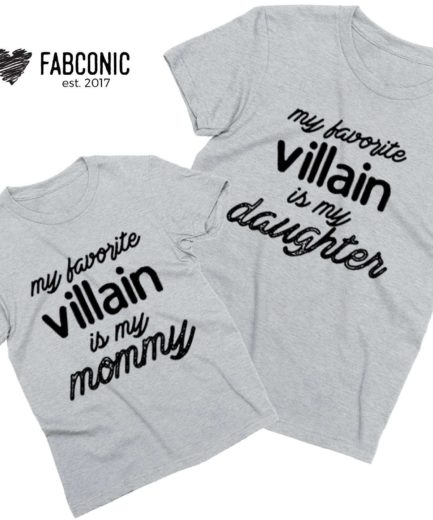 Funny Halloween Gift, My favorite Villain is My Mommy My Daughter