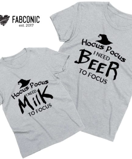 Hocus Pocus Shirts, Hocus Pocus I need Beer I need Milk, Family Shirts