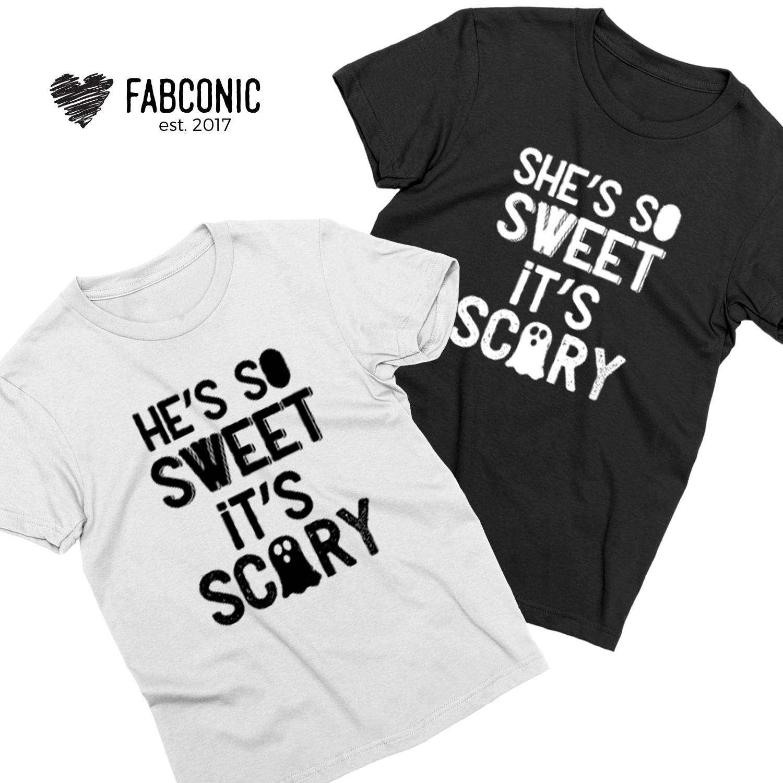 Halloween T Shirt Ideas.He S So Sweet It S Scary She S So Sweet It S Scary Couple Shirts