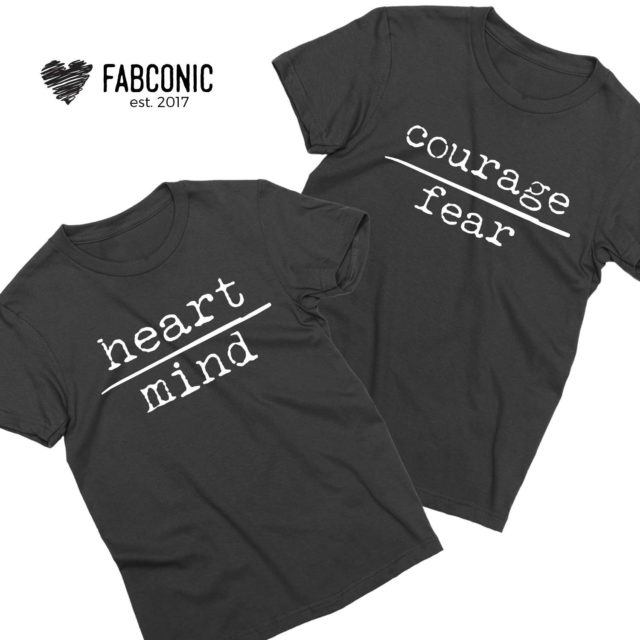 Gift for Husband, Heart over Mind, Courage over Fear, Couple Shirts