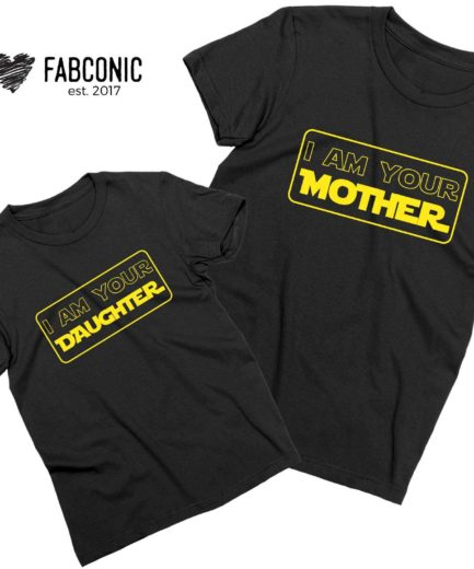 Your Mother Your Daughter Shirts, Mother and Kid Shirts, Funny Mommy Kid Shirts