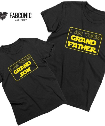 Grandfather Grandson Shirts, I am Your Grandfather, I am Your Grandson, Grandparents Shirts
