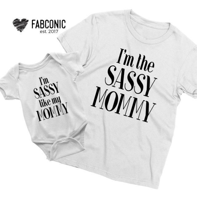 Funny Mother's Day Shirts, I'm Sassy Like My Mommy, I'm the Sassy Mommy