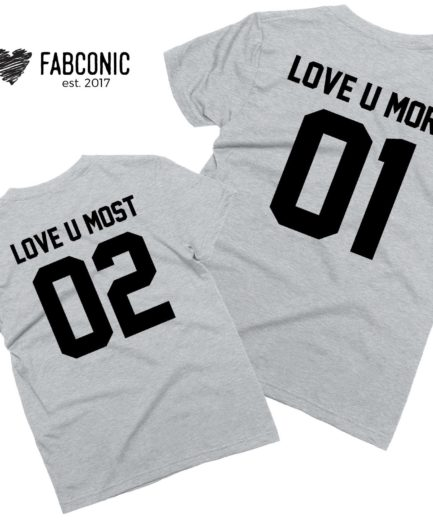 Love U More 01 Shirts, Love U Most 02, Mommy and Me