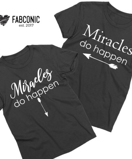 Miracles Do Happen Shirts, Couple Shirts, Pregnancy announcement shirts