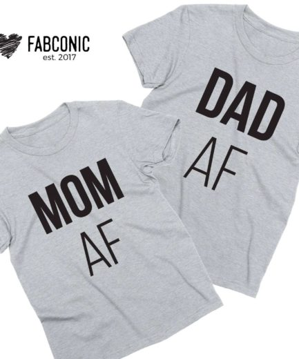 Mom AF Dad AF Shirts, Funny Parents Gift, Mother & Father Shirts