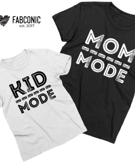 Mom Mode Kid Mode, Mommy and Me, Mother's Day Shirts