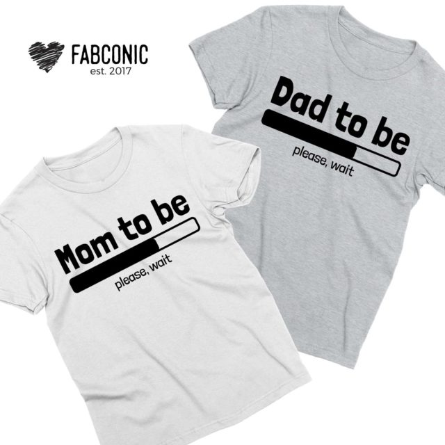 Pregnancy announcement shirts, Loading Mom to be, Dad to be