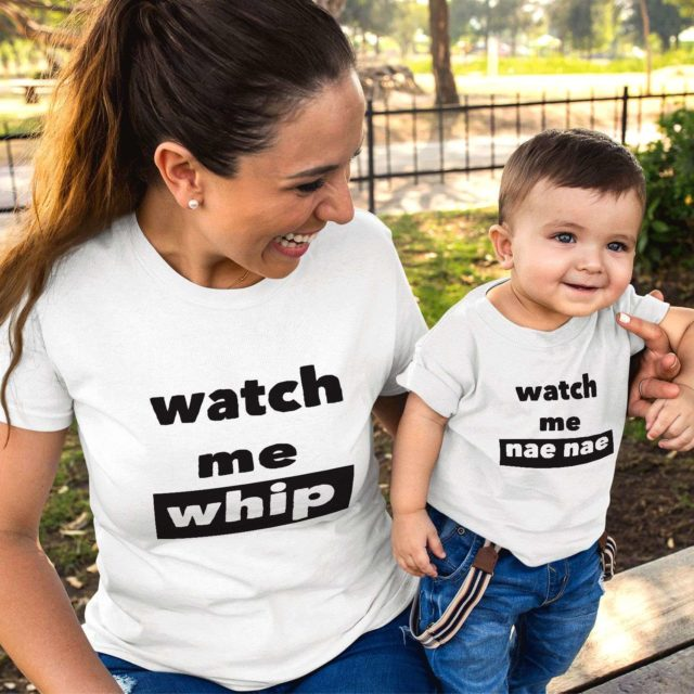 Watch Me Whip Watch Me Nae Nae, Matching Mother & Kid Shirts