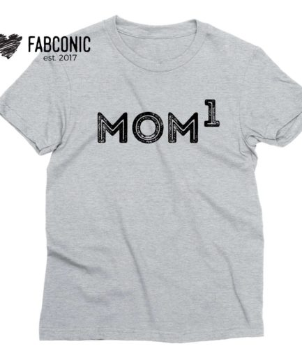 New Mom Shirt, Mom of 1, Family Shirts, Mother's Day Gift