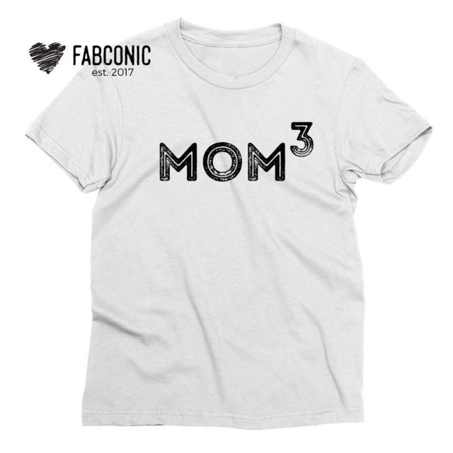 Mom to the Third Shirt, Mom of 3, Family Shirts, Mom Shirt