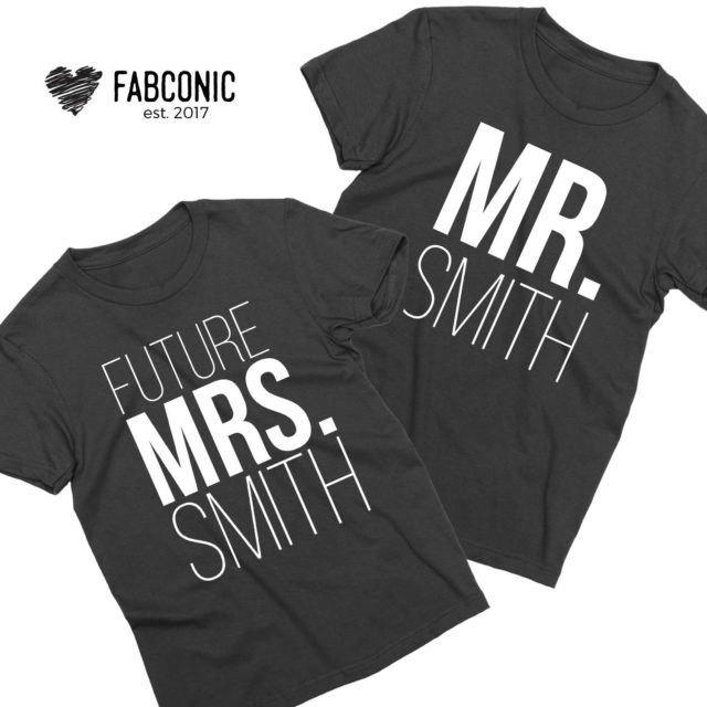Mr Smith Future Mrs Smith, Matching Couple Shirts, Engagement Shirts