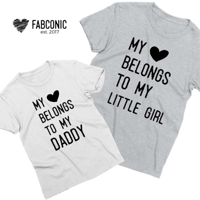 Matching Father Daughter Shirts, My Heart Belongs to my Daddy Shirt