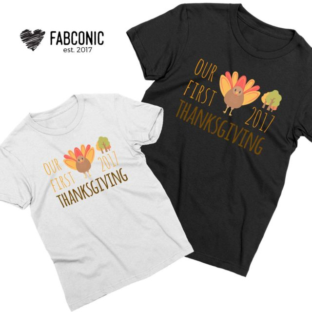 Our First Thanksgiving, Thanksgiving Family Shirts, Thanksgiving Outfit