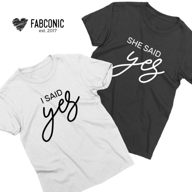 Engagement Couple Shirts, She Said Yes, I Said Yes, Couple Shirts