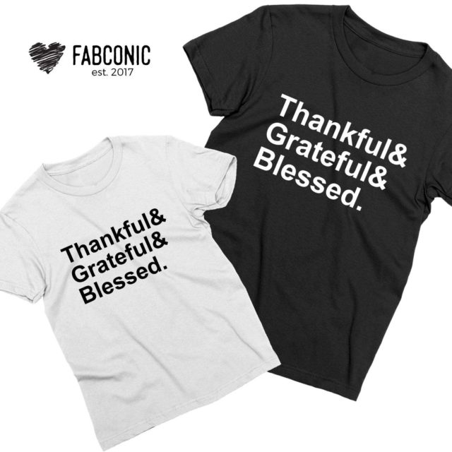 Thankful Grateful Blessed Shirts, Thanksgiving Family Shirts