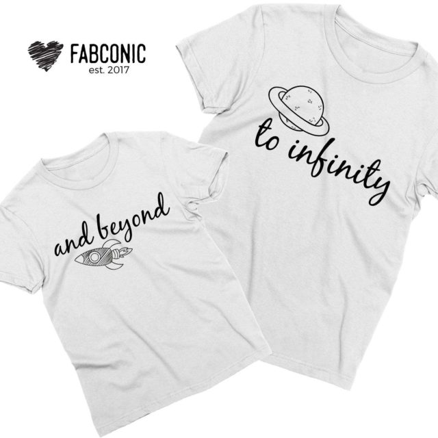 Father Daughter Matching Shirts, To Infinity and Beyond, Family Shirts
