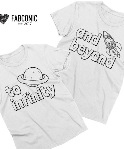 To Infinity and Beyond, Couple Shirts, Matching Shirts, Couples Gift