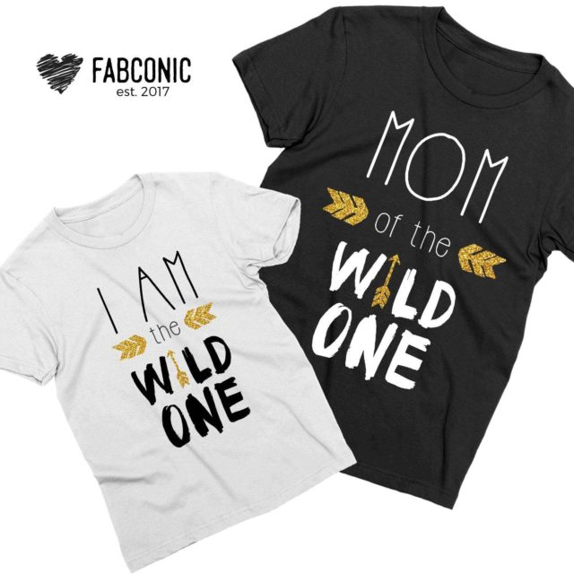 Mom of the Wild One Shirt, I am the Wild One Shirt, Mother & Kid Shirts