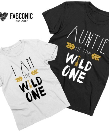 Gift for Aunt, Auntie of the Wild One, I am the Wild One, Family Shirts
