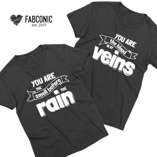 Gift for Girlfriend Couple Shirts, You are the Smell Before the Rain